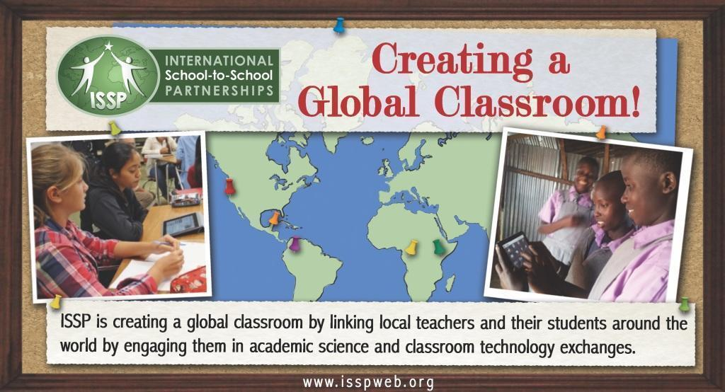 ISSP: Creating Global Classrooms for the 21st Century